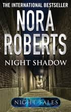 Night Shadow eBook by Nora Roberts
