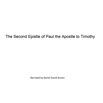 The Second Epistle of Paul the Apostle to Timothy audiobook by AV,KJV