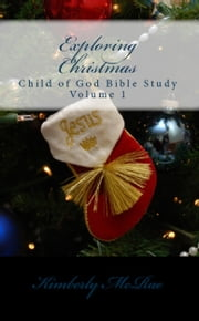 Exploring Christmas ebook by Kimberly McRae