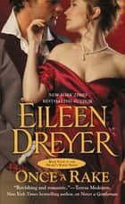 Once a Rake ebook by Eileen Dreyer