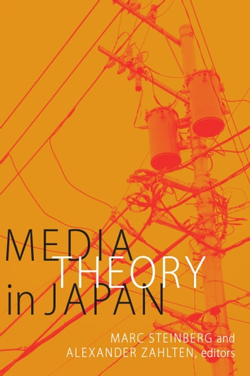 Media Theory in Japan ebook by