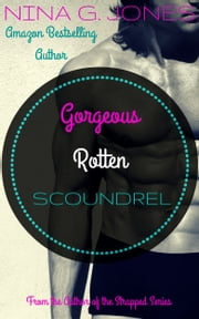 Gorgeous Rotten Scoundrel ebook by Nina G. Jones