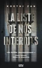 La Liste de nos interdits ebook by Me Séverine QUELET, Koethi ZAN