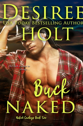 Buck Naked ebook by Desiree Holt