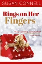 Rings on Her Fingers ebook by Susan Connell