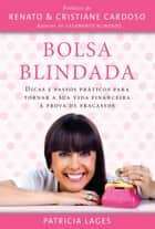 Bolsa Blindada ebook by Patricia Lages, Renato Cardoso