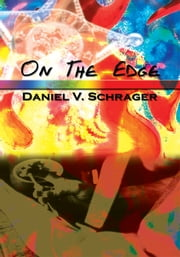 On The Edge ebook by Daniel Schrager