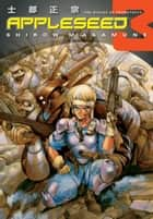Appleseed Book 3: The Scales of Prometheus ebook by Shirow Masamune