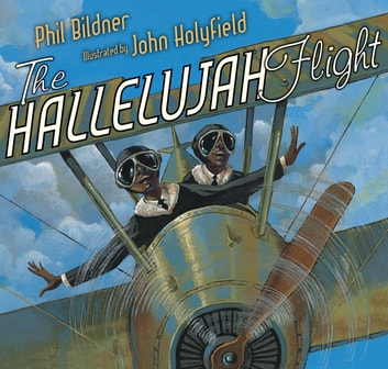 The Hallelujah Flight ebook by Phil Bildner