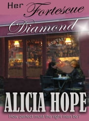 Her Fortescue Diamond ebook by Alicia Hope
