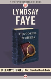 The Gospel of Sheba ebook by Lyndsay Faye