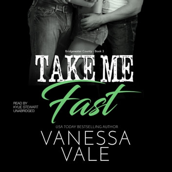 Take Me Fast audiobook by Vanessa Vale