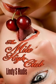 The Mile High Club (Book 2 The Erotic Adventures of Devon and Desiree Series) ebook by Lindy S Hudis