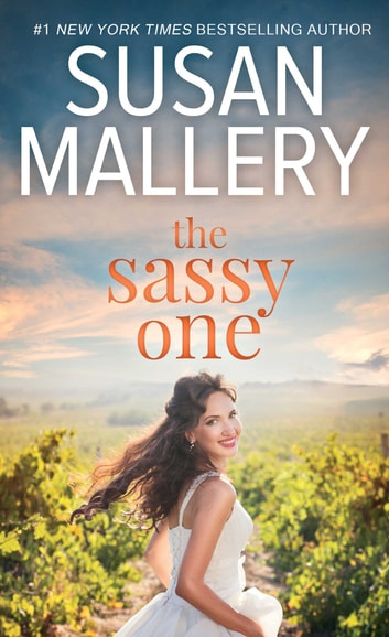 The Sassy One ebook by Susan Mallery