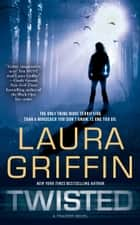 Twisted ebook by Laura Griffin
