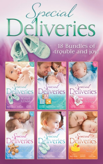 Special Deliveries Collection (Mills & Boon e-Book Collections) eBook by Carol Marinelli,Lisa Childs,Amanda Berry,Maureen Child,Caroline Anderson,Kathie DeNosky,Maisey Yates,Elizabeth Lane,Beverly Long,Brenda Harlen,Kat Cantrell,Dani Collins,Kate Hardy,Charlene Sands,Cat Schield,Cathy Williams