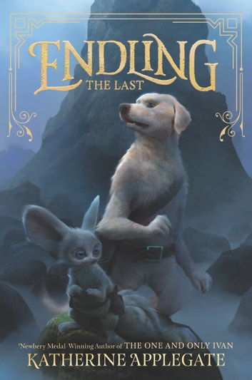 Endling #1: The Last ebook by Katherine Applegate