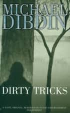 Dirty Tricks ebook by Michael Dibdin