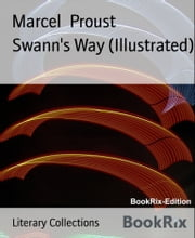 Swann's Way (Illustrated) ebook by Marcel Proust