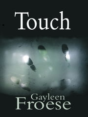 Touch ebook by Gayleen Froese