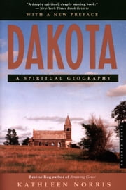 Dakota - A Spiritual Geography ebook by Kathleen Norris