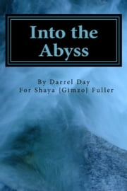 Into the Abyss ebook by Darrel Day