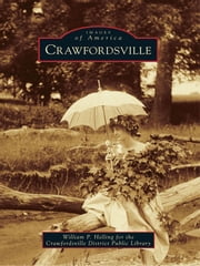 Crawfordsville ebook by William P. Helling