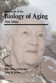 Handbook of the Biology of Aging ebook by Schneider, Edward L.