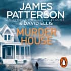 Murder House オーディオブック by James Patterson, Jay Snyder, Therese Plummer