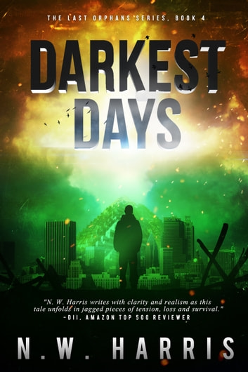 Darkest Days ebook by N.W. Harris