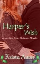 Harper's Wish ebook by Krista Ames