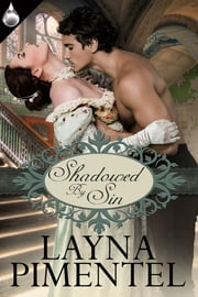 Shadowed By Sin ebook by Layna Pimentel