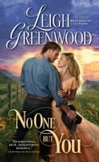 No One But You ebook by Leigh Greenwood