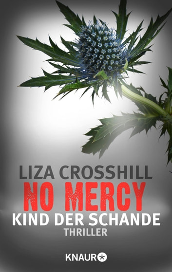 No Mercy - Kind der Schande - Thriller ebook by Liza Crosshill