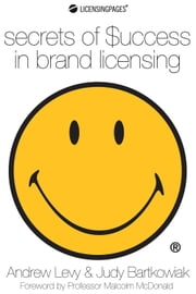Secrets of Success in Brand Licensing ebook by Andrew Levy
