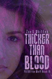 Thicker Than Blood ebook by Zoe E. Whitten