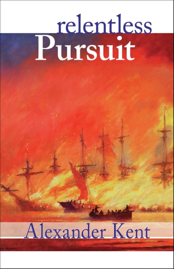 Relentless Pursuit ebook by Alexander Kent