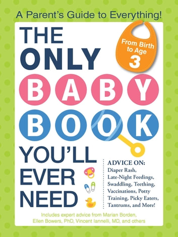 The Only Baby Book Youll Ever Need Ebook By Ellen Bowers