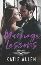 Marriage Lessons ebook by Katie Allen