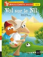 Vol sur le Nil ebook by Pascal Brissy, Guillaume Trannoy