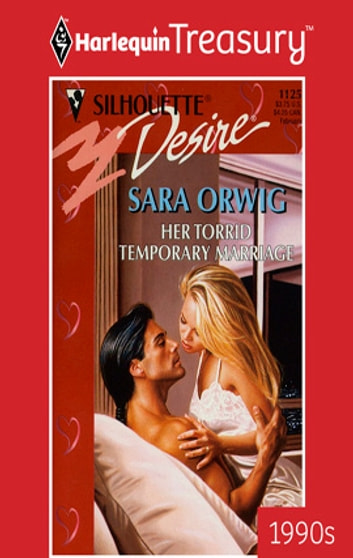 Her Torrid Temporary Marriage ebook by Sara Orwig