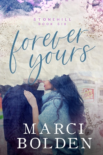 Forever Yours ebook by Marci Bolden