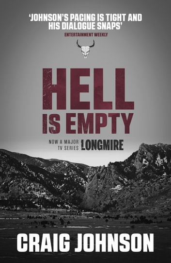 Hell is Empty - A riveting episode in the best-selling, award-winning series - now a hit Netflix show! ebook by Craig Johnson