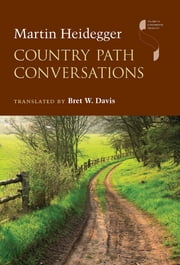 Country Path Conversations ebook by Martin Heidegger