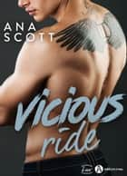 Vicious Ride ebook by Ana Scott