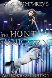 The Hunt of the Unicorn ebook by C. C. Humphreys