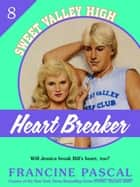 Heartbreaker (Sweet Valley High #8) ebook by Francine Pascal