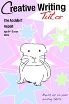 The Accident Report ebook by Sally Jones