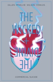 The Wicked + The Divine Vol. 3 ebook by Kieron Gillen,Jamie McKelvie