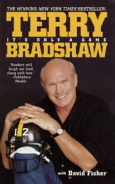 It's Only a Game ebook by Terry Bradshaw